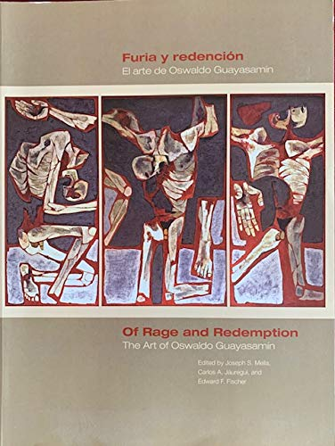 9780615187013: Of Rage and Redemption: The Art of Oswaldo Guayasamin