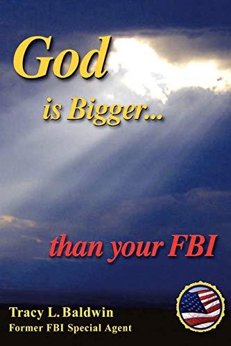 9780615187662: God Is Bigger Than Your FBI