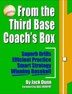 9780615188768: From the Third Base Coach's Box