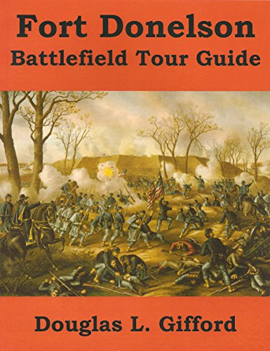 9780615190792: Fort Donelson Battlefield Tour Guide