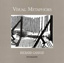 9780615190990: Visual Metaphors Richard Garrod Photographs