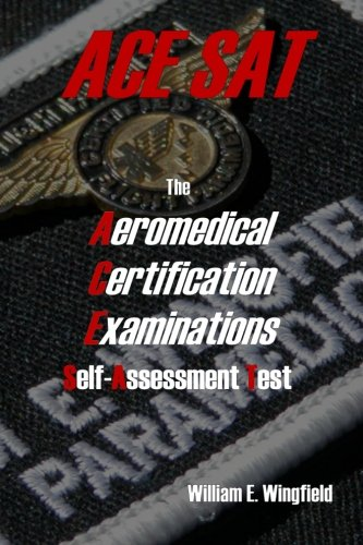 9780615191249: The Aeromedical Certification Examinations Self-Assessment Test