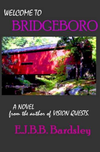 9780615192475: WELCOME to BRIDGEBORO