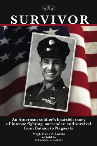 Survivor: An American Soldier's Heartfelt Story of Intense Fighting, Surrender, and Survival ...
