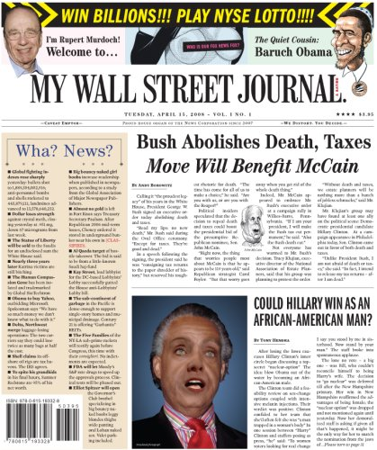 My Wall Street Journal (9780615193328) by Tony Hendra; David Blum; Todd Hanson; Jeff Kreisler; Terry Jones; Andy Borowitz; Richard Belzer; Joe Queenan