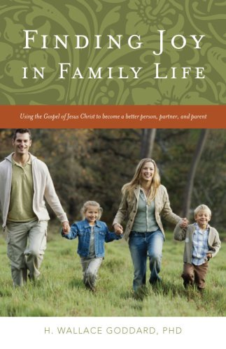 Finding Joy in Family Life: H. Wallace Goddard