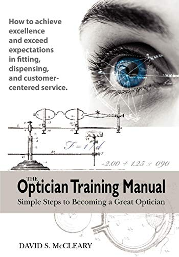 9780615193816: The Optician Training Manual