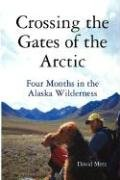9780615194080: Crossing the Gates of the Arctic