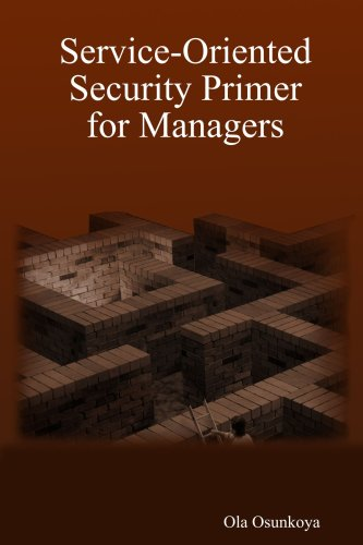 9780615194103: Service-Oriented Security Primer for Managers