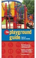 The Playground Guide: Best of Morris County: Lamperti, Amy