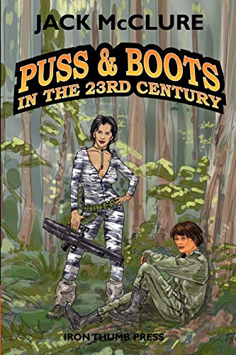 Puss & Boots In The 23rd Century: McClure, Jack