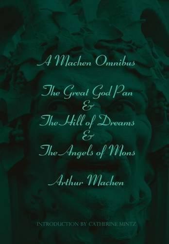 A Machen Omnibus: Arthur Machen