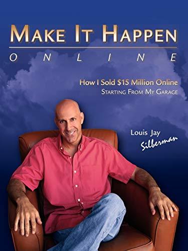 9780615196107: Make It Happen...Online