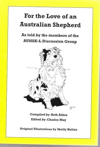 9780615196206: For the Love of an Australian Shepherd