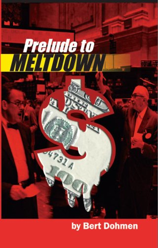 9780615196596: Prelude to Meltdown