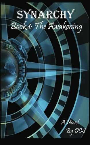 9780615196756: Synarchy: Book 1: The Awakening