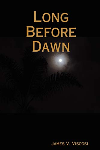 9780615197753: Long Before Dawn