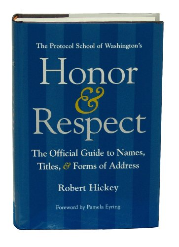 9780615198064: Honor & Respect: The Official Guide to Names, Titles, and Forms of Address