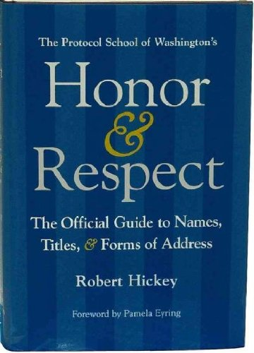 Honor & Respect: The Official Guide to: Hickey, Robert