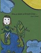 Once Upon a Green Day: Short Stories: Goldman, Julia, Goldman, Emma, White, Ansley