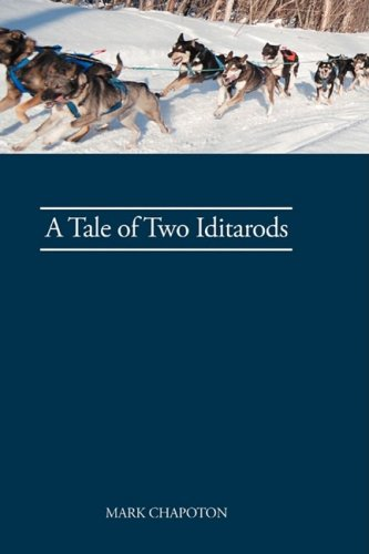 9780615198279: A Tale of Two Iditarods