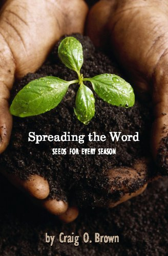 9780615199603: Spreading The Word: Seeds For Every Season