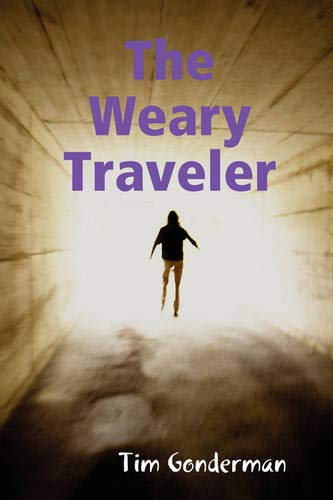 9780615199887: The Weary Traveler