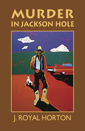 9780615201498: Murder in Jackson Hole (Jackson Hole Mysteries) (Volume 1)