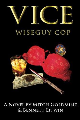 9780615202556: Vice, Wiseguy Cop (Volume 1)