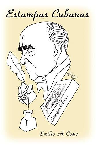 Estampas Cubanas: Emilio Cosio