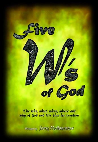 9780615202860: Five W's of God