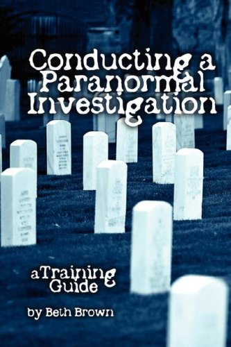 9780615204567: Conducting a Paranormal Investigation - A Training Guide