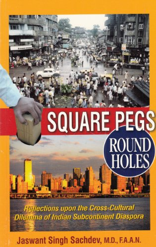 Square Pegs Round Holes.: Jaswant Singh Sachdev.