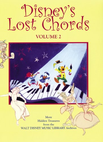 Disney's Lost Chords Volume 2 (9780615206332) by Russell Schroeder