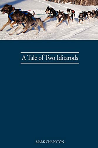 9780615206523: A Tale of Two Iditarods