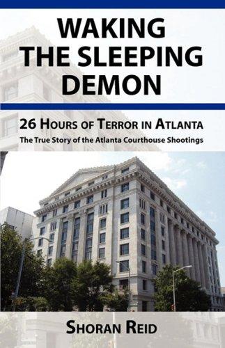 9780615207490: Waking The Sleeping Demon...26 Hours of Terror in Atlanta