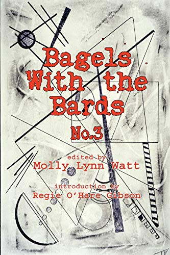 9780615207629: Bagels with the Bards No. 3