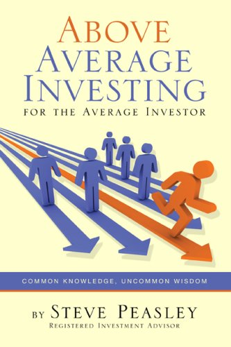 9780615207865: Above Average Investing for the Average Investor