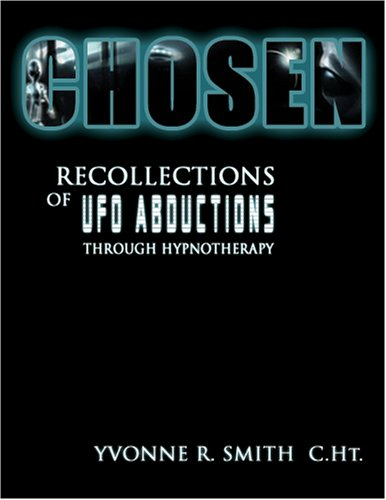 9780615208893: Chosen: Recollections Of UFO Abductions Through Hypnotherapy