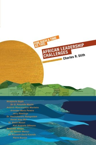 9780615210377: For Such a Time as This: African Leadership Challenges
