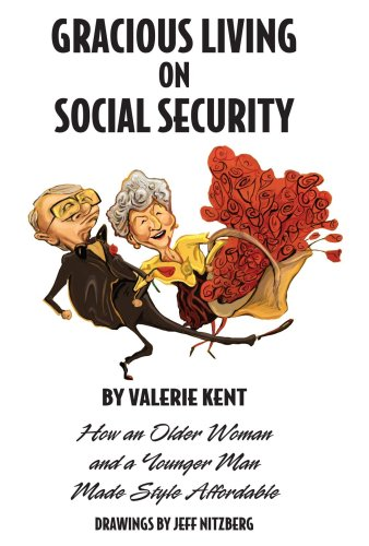 9780615211565: Gracious Living on Social Security