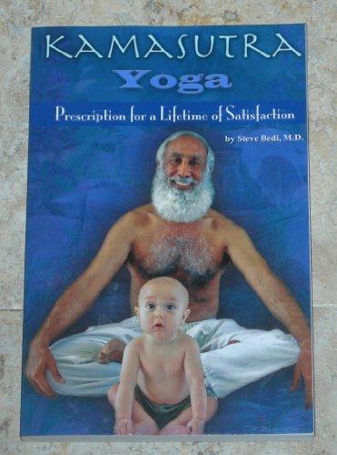 9780615211640: Kamasutra Yoga: Prescription for a Lifetime of Satisfaction