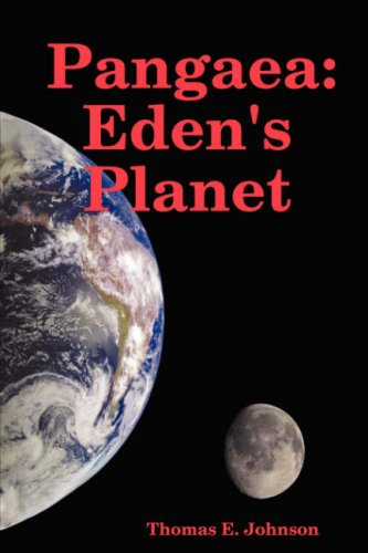 Pangaea: Eden's Planet: Johnson, Tom