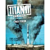 9780615212418: The Titan II Handbook: A Civilian's Guide to the Most Powerful ICBM America Ever Built