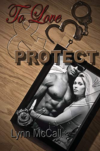 To Love Protect: Lynn McCall