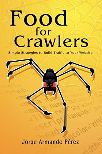 9780615213545: Food for Crawlers