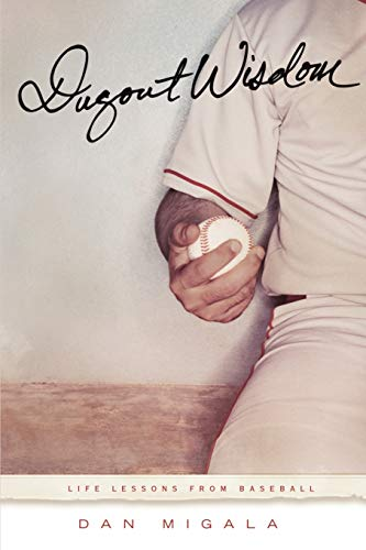 9780615213965: Dugout Wisdom: Life Lessons From Baseball