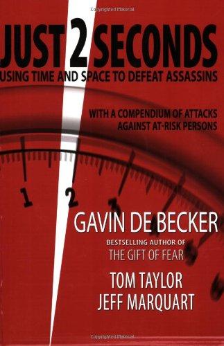 9780615214474: Just 2 Seconds [Taschenbuch] by Gavin de Becker, Tom Taylor, Jeff Marquart