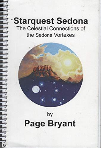 9780615214528: Starquest Sedona the Celestial Connections of the Sedona Vortexes
