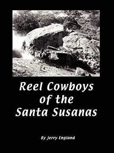 9780615214993: Reel Cowboys of the Santa Susanas